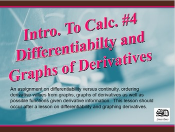 Intro. to Calc. #4 (Differentiabilty and Graphs of Derivatives)