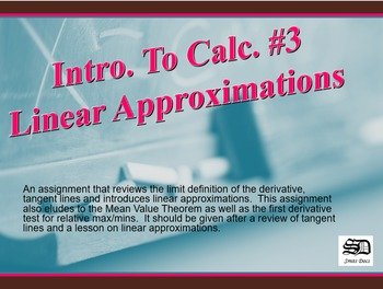 Intro. to Calc. #3 (Linear Approximations)