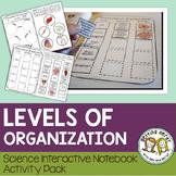 Science Interactive Notebook - Levels of Organization & Ne