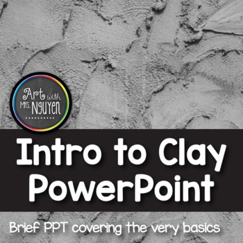 Intro to Clay PowerPoint Freebie