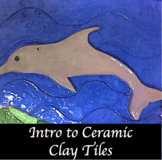 Intro to Clay Project: Tiles