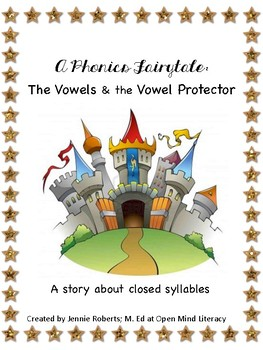 Intro to Closed Syllables:: An Original Phonics Fairytale