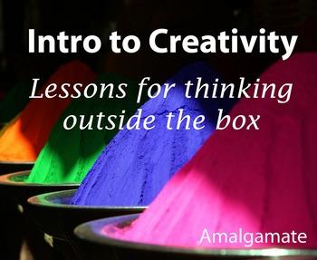 Intro to Creativity -- 3 Editable Lessons