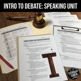 Debate Unit: 2+ Weeks of Speaking, Nonfiction, & Writing f