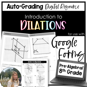 Intro to Dilations- for use with Google Forms
