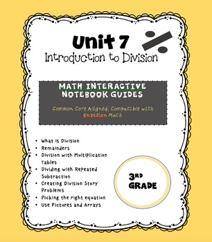 Intro to Division (enVision Topic 7) Interactive Notebook