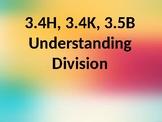 Intro to Divison PowerPoint TEKS 3.4H, 3.4K, 3.5B