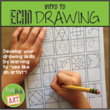Intro to Echo Drawing for Drawing Warm-Ups & Early Finishe