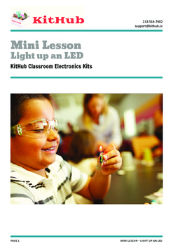 Intro to Electronics: Complete a Circuit, Light Up an LED - Mini Lesson