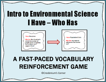 Intro to Environmental Science I Have, Who Has Vocab Game