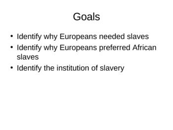 Intro to European Slavery Powerpoint