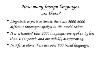 Intro to Foreign Languages