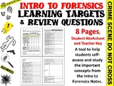 Intro to Forensic Science - Learning Targets and Study Questions