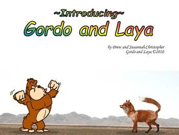 Intro to Gordo and Laya.
