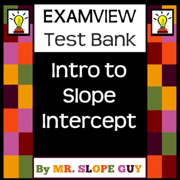 Slope Intercept Intro to Graphing Test Bank Pre-Algebra for ExamView