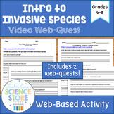 Intro to Invasive Species Video Web-Quest