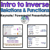 Intro to Inverse Relations & Functions Keynote/ Powerpoint