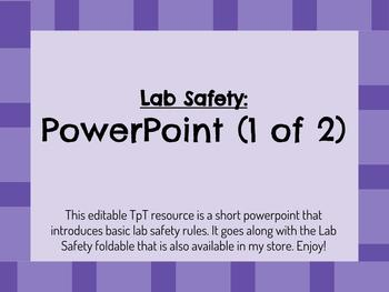 Intro to Lab Safety: EDITABLE PowerPoint
