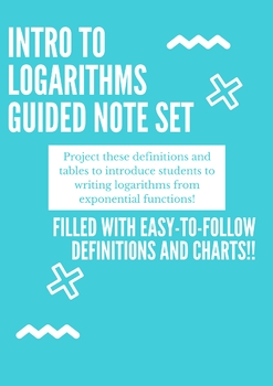 Logarithms Guided Notes