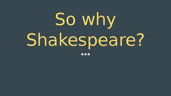 Intro to Macbeth and Importance of Shakespeare