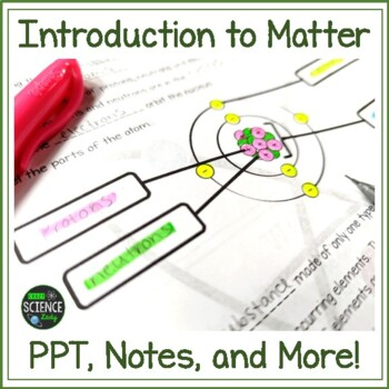 Intro to Matter PPT and Student Fill-in Notes