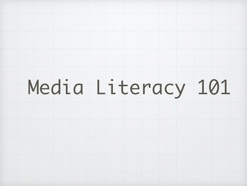 Intro to Media Literacy Notes and Activity