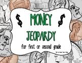 Money Game: Jeopardy