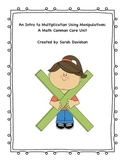 Intro to Multiplication Using Manipulatives: A Math Common Core Unit