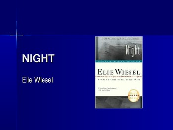 Intro to Night by Elie Wiesel