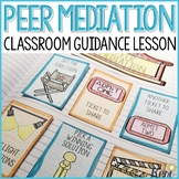 Peer Mediation Activity: Classroom Guidance Lesson for Resolving Peer Conflicts