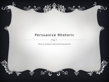 Intro to Persuasive Rhetoric