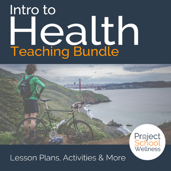 Intro to Physical Health & Healthy Habits - Middle School Health Lesson Plans