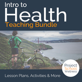 Intro to Health & Healthy Habits Bundle - - Middle School Health Lesson Plans