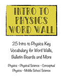 Intro to Physics and Physical Science Word Wall
