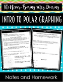 Intro to Polar Coordinates and Graphing Guided Notes and Homework (Precalculus)