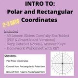 Intro to Polar & Rectangular Coordinates