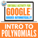 Intro to Polynomials Digital Activity for Google Drive™