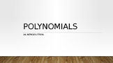 Intro to Polynomials PowerPoint