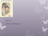 Intro to Pride and Prejudice PPT