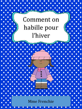 Intro to Procedural Writing - Comment on habille pour l'hiver