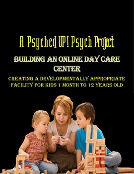 Intro to Psych: Creating An Online Day Care Center Project