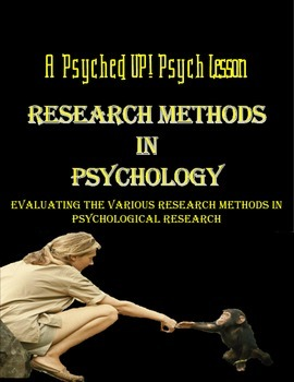 Intro to Psych: Evaluating Common Psychological Research Methods