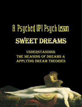 Intro to Psych: Interpreting Dreams & Evaluating Dream Theories