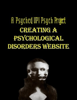 Intro to Psych: Psychological Disorders Website Project