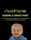 Intro to Psych: Raising a Smart Baby