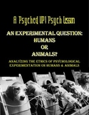 Intro to Psych: Research Ethics & Animal Experimentation Common Core Lesson