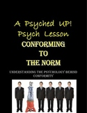 Intro to Psych: The Psychology and Real Life Application of Conformity