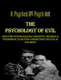 Intro to Psych: The Psychology of Evil Unit