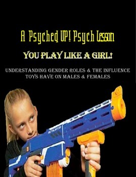Intro to Psych: Toys and their Impact on Gender Roles