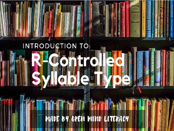 Intro to R-Controlled/Bossy R Syllable Type